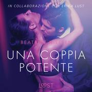 Una coppia potente - Breve racconto erotico