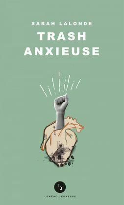 Trash anxieuse