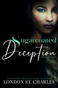 Sugarcoated Deception