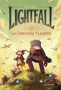 Lightfall (Tome 1) - La dernière flamme