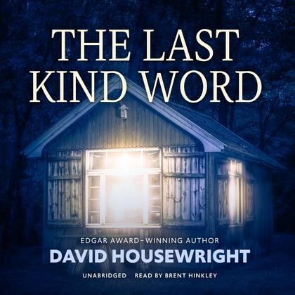 The Last Kind Word