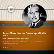 Drama Shows from the Golden Age of Radio, Vol. 3