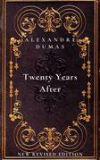 Twenty Years After: the second book in The D'Artagnan Romances