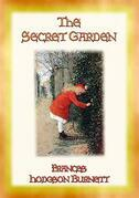 THE SECRET GARDEN - A story of adventure, discovery and redemption