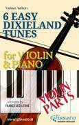 6 Easy Dixieland Tunes - Violin & Piano (Violin parts)