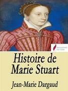 Histoire de Marie Stuart