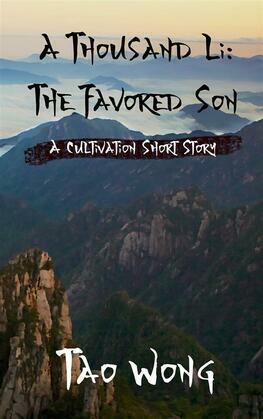 A Thousand Li: The Favored Son