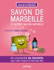 Savon de Marseille et autres savons naturels