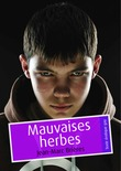 Mauvaises herbes (Pulp gay)