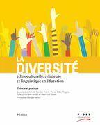La diversité ethnoculturelle, religieuse et linguistique en éducation 2e édition