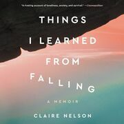 Things I Learned from Falling