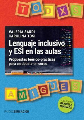 Lenguaje inclusivo y ESI en las aulas