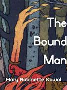 The Bound Man