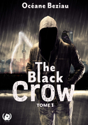 The Black crow- Tome 1