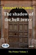The Shadow Of The Bell Tower