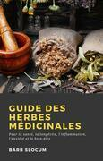 Guide Des Herbes Médicinales