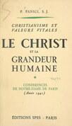Christianisme et valeurs vitales : le Christ et la grandeur humaine