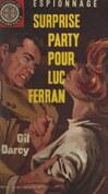 Surprise-party pour Luc Ferran
