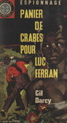 Panier de crabes pour Luc Ferran