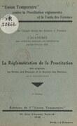La réglementation de la prostitution : ses origines, la traite des femmes et la Société des Nations