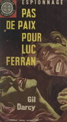 Pas de paix pour Luc Ferran