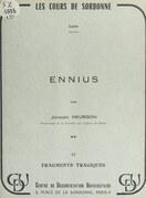 Ennius (2). Fragments tragiques