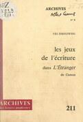 Les jeux de l'écriture dans « L'étranger » de Camus