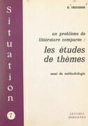 Un problème de littérature comparée : les études de thèmes