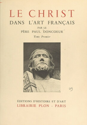 Le Christ dans l'art français (1)