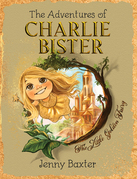 The Adventures of Charlie Bister