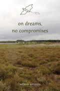 on dreams, no compromises