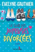 Le club des joyeuses divorcées