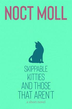 Skippable Kitties and Those That Aren't