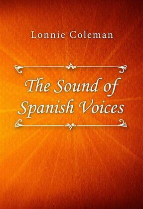 The Sound of Spanish Voices