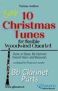 "Bb Clarinet part of ""10 Christmas Tunes"" for Flex Woodwind Quartet"