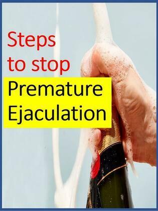 Steps to stop Premature Ejaculation