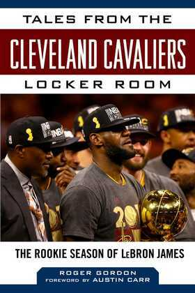 Tales from the Cleveland Cavaliers Locker Room
