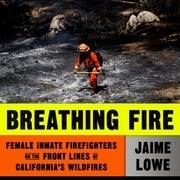 Breathing Fire