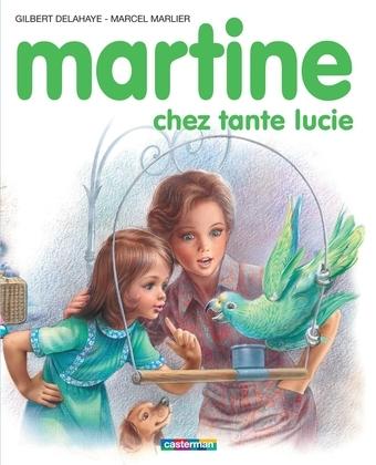 Martine chez tante Lucie