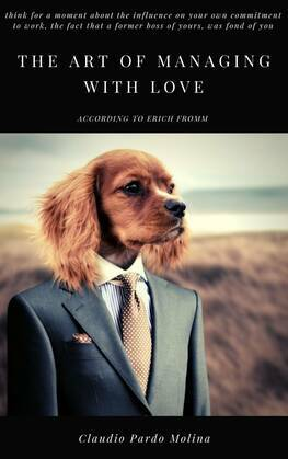 The art of managing with love, according to Erich Fromm