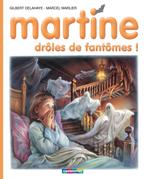 Martine, drôles de fantômes!