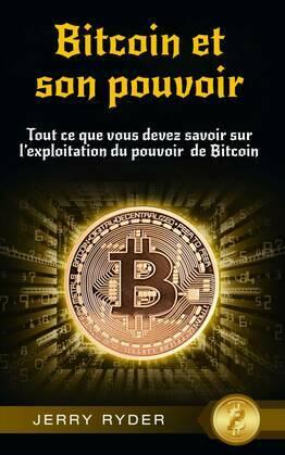 Bitcoin et son pouvoir