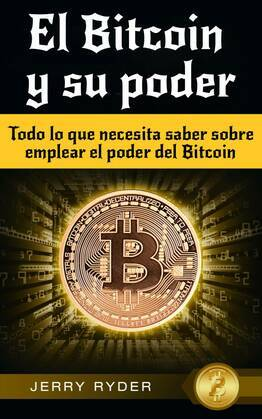 El Bitcoin y su poder