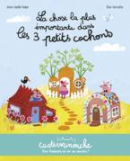 Casterminouche - La Chose la plus importante dans les trois petits cochons