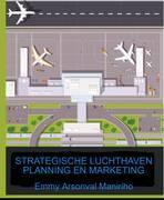 Strategische Luchthavenplanning en Marketing