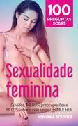 100 Perguntas Sobre Sexualidade Feminina