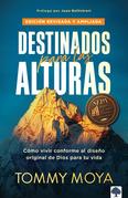 Destinados para las alturas - REV / Destined for The Heights - REV
