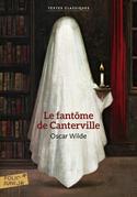 Le Fantôme des Canterville suivi de Le Crime de Lord Arthur Savile