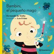 Bambini, el pequeño mago