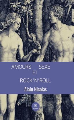 Amours, sexe et rock'n'roll